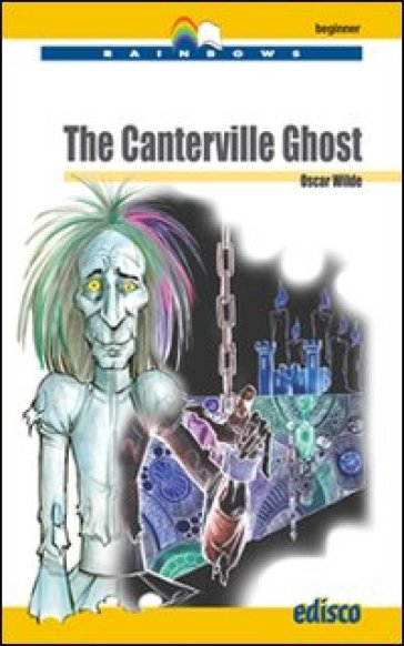 The Canterville Ghost. Level A1. Beginner. Con CD Audio. Con espansione online - Oscar Wilde |