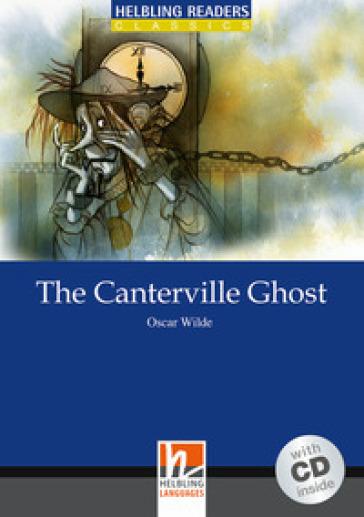 The Canterville Ghost. Livello 5 (B1). Con CD Audio - Oscar Wilde |