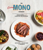 The Casa Mono Cookbook