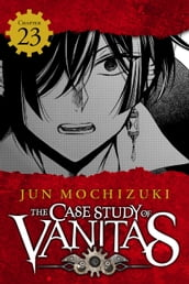 The Case Study of Vanitas, Chapter 23