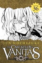 The Case Study of Vanitas, Chapter 36