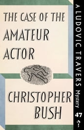 The Case of the Amateur Actor