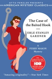 The Case of the Baited Hook: A Perry Mason Mystery