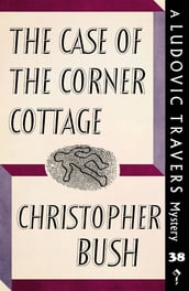 The Case of the Corner Cottage