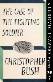 The Case of the Fighting Soldier