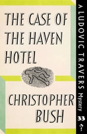 The Case of the Haven Hotel