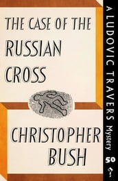 The Case of the Russian Cross