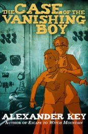 The Case of the Vanishing Boy