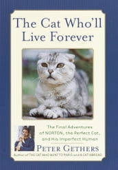 The Cat Who ll Live Forever
