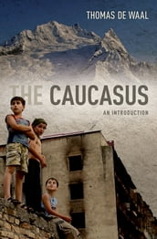The Caucasus:An Introduction