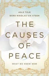 The Causes of Peace