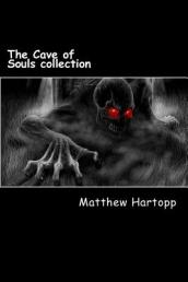 The Cave of Souls Collection