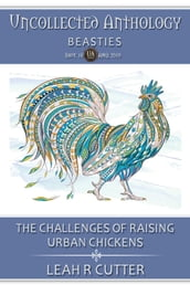 The Challenges of Raising Urban Chickens