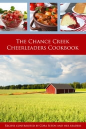 The Chance Creek Cheerleaders Cookbook