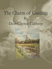 The Charm of Gardens