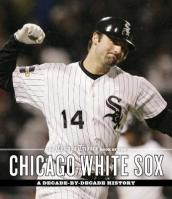 The Chicago Tribune Book of the Chicago White Sox