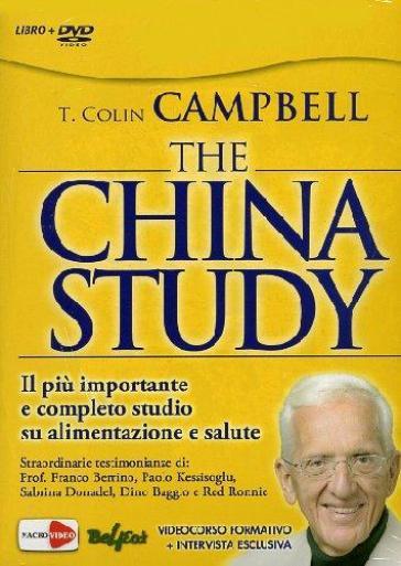 The China study. Il più importante e completo studio su alimentazione e salute.  DVD - T. Colin Campbell | Thecosgala.com