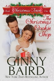 The Christmas Cookie Shop (Christmas Town, Book 1)