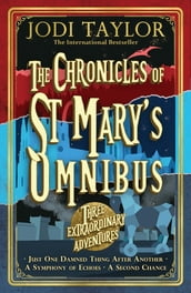 The Chronicles of St Mary s Omnibus: Three Extraordinary Adventures