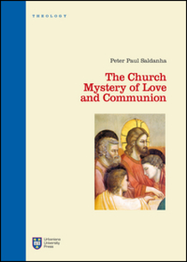 The Church. Mystery of love and communion