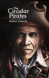 The Circular Pirates