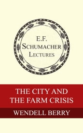 The City and the Farm Crisis
