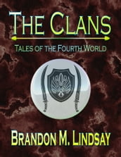 The Clans: Tales of the Fourth World