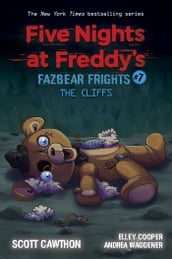 The Cliffs (Five Nights at Freddy s: Fazbear Frights #7)