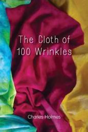 The Cloth of 100 Wrinkles
