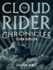 The Cloud Rider Chronicles: Storm Horizon