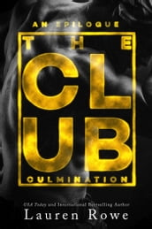 The Club: Culmination
