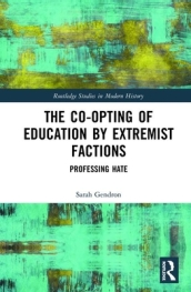 The Co-opting of Education by Extremist Factions