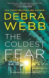 The Coldest Fear (Shades of Death, Book 4)