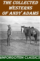 The Collected Westerns of Andy Adams