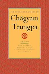 The Collected Works Of Chogyam Trungpa, Volume 10