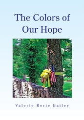 The Colors of Our Hope
