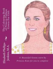 The Colouring Book of Princess Fashion Gowns for Girls