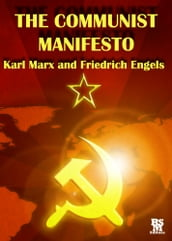 The Communist Manifesto [Annotated and with Active Content]