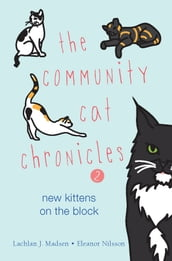 The Community Cat Chronicles 2