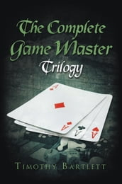 The Complete Game Master Trilogy
