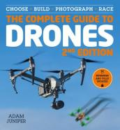 The Complete Guide to Drones, Extended and Fully Updated 2nd Edition