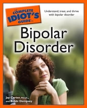 The Complete Idiot s Guide to Bipolar Disorder