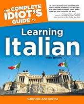 The Complete Idiot s Guide to Learning Italian, 3rd Edition