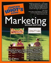The Complete Idiot s Guide to Marketing, 2nd edition