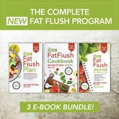 The Complete New Fat Flush Program