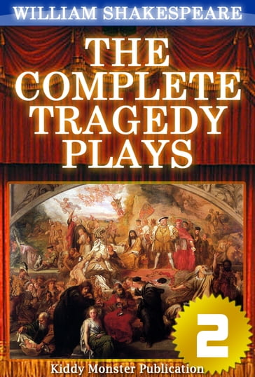 The Complete Tragedy Plays of William Shakespeare V.2