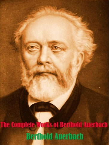 The Complete Works of Berthold Auerbach
