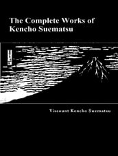 The Complete Works of Kencho Suematsu