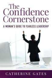 The Confidence Cornerstone