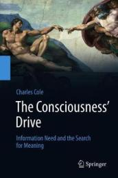 The Consciousness  Drive